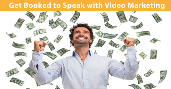 Get Booked to Speak with Video Marketing