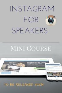 INSTAGRAM FOR SPEAKERS