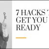7 Hacks To Get You PR Ready