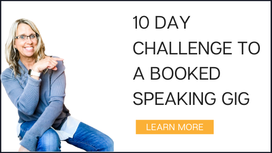 10 Day Challenge to a Booked Speaking Gig