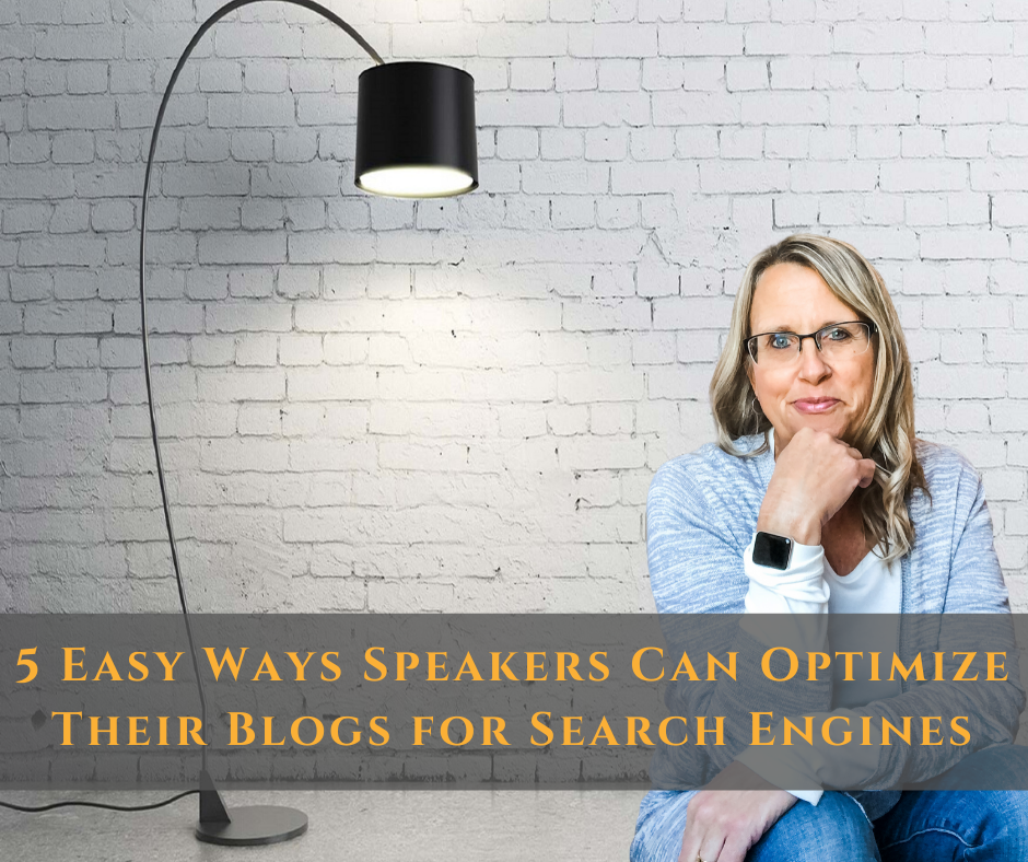 5 Easy Ways Speakers Can Optimize Their Blogs for Search Engines