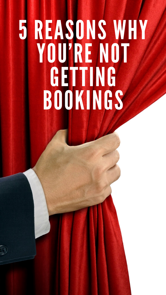 5 Reasons Why You're Not Getting Bookings