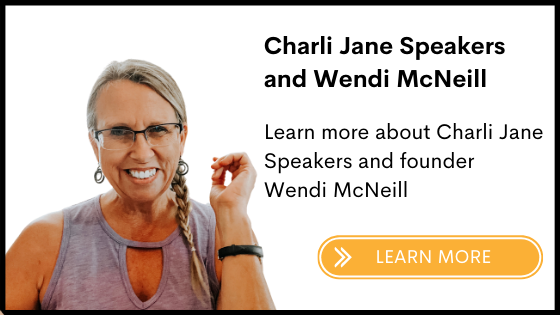 About Charli Jane Speakers and Wendi McNeill