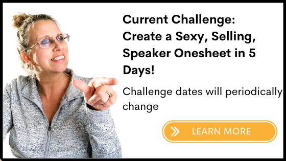 Create a Sexy, Selling, Speaker Onesheet in 5 Days!