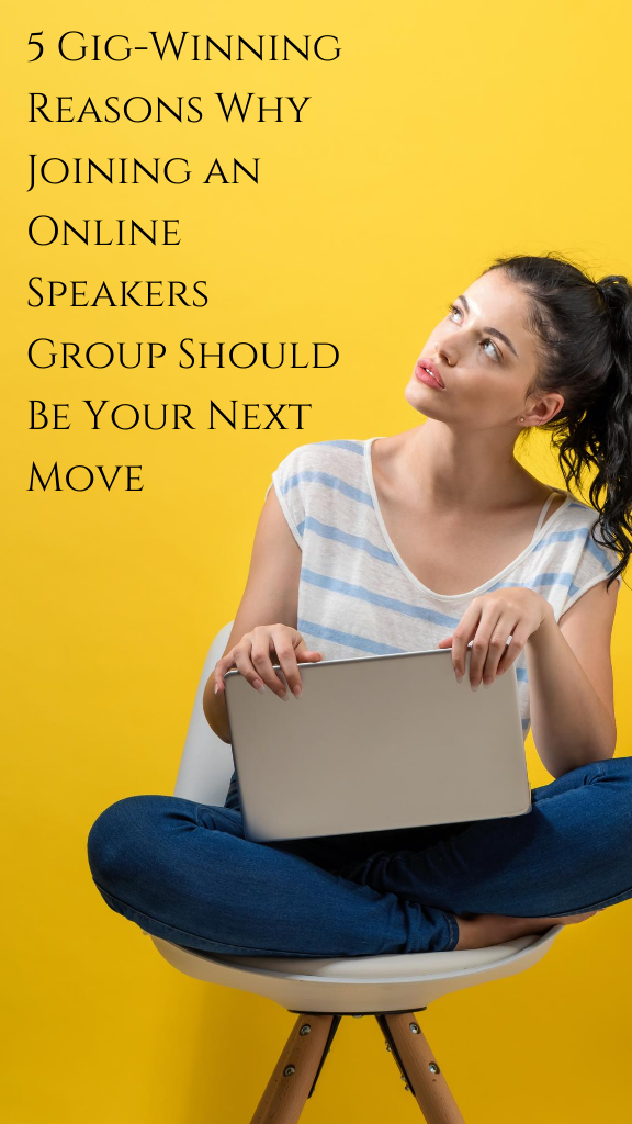 5 Gig-Winning Reasons Why Joining an Online Speakers Group Should Be Your Next Move
