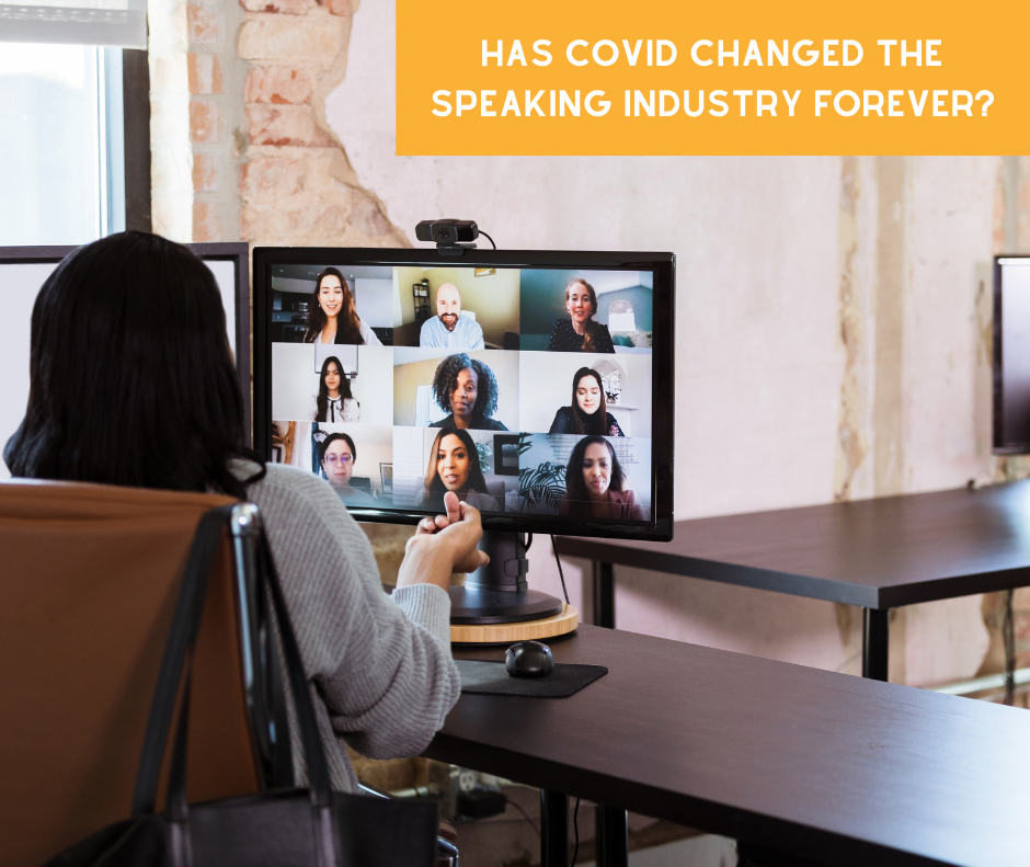 Has COVID Changed the Speaking Industry Forever?