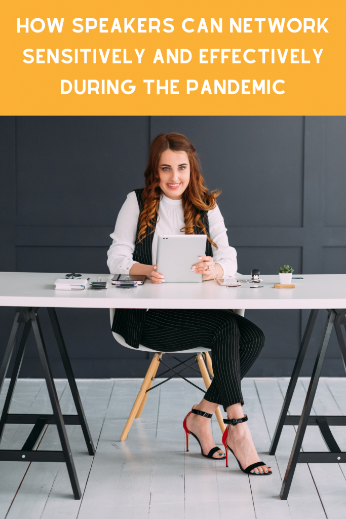 How Speakers Can Network Sensitively and Effectively During the Pandemic