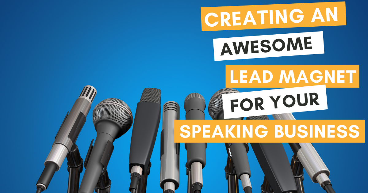 lead magnet for your speaking business